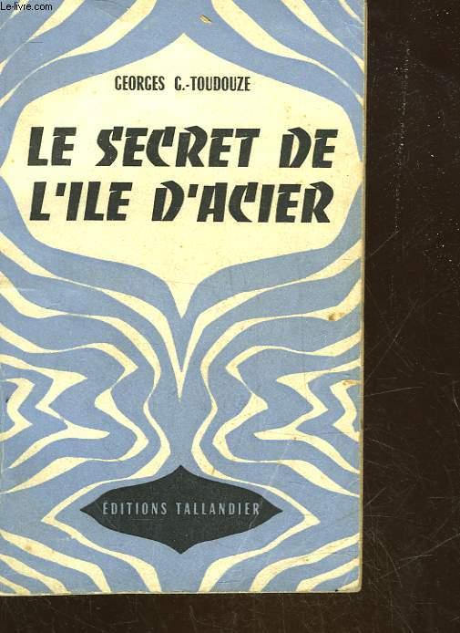 LE SECRET DE L'ILE D'ACIER