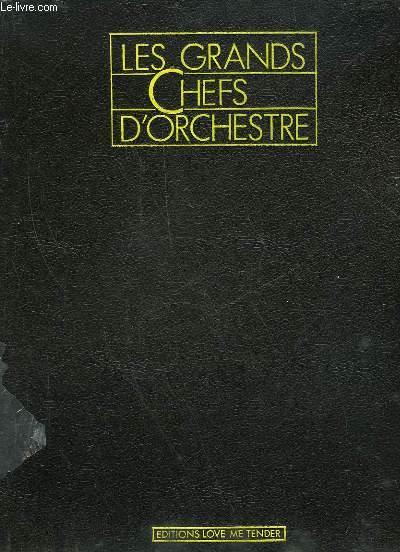 LES GRANDS CHEFS D'ORCHESTRE