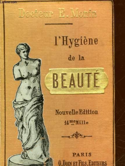 L'HYGIENE DE LA BEAUTE