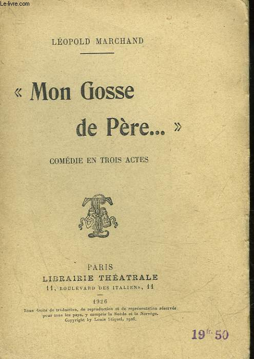 MON GOSSE DE PERE - COMEDIE EN 3 ACTES