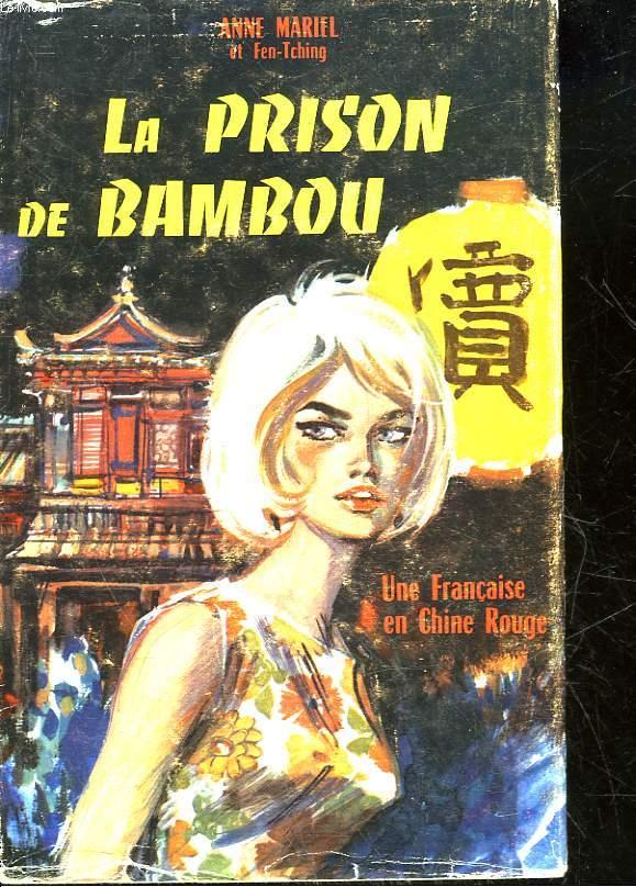 LA PRISON DE BAMBOU