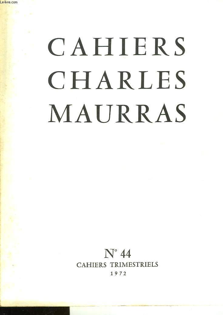 CAHIRS CHARLES MAURRAS N°44