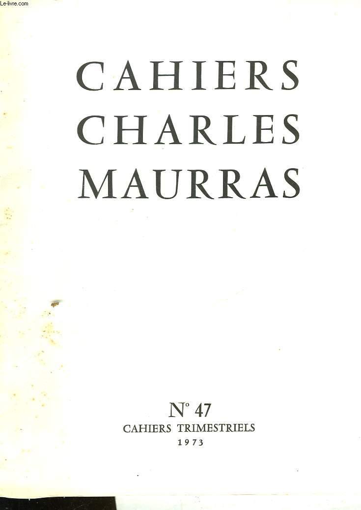 CAHIRS CHARLES MAURRAS N°47