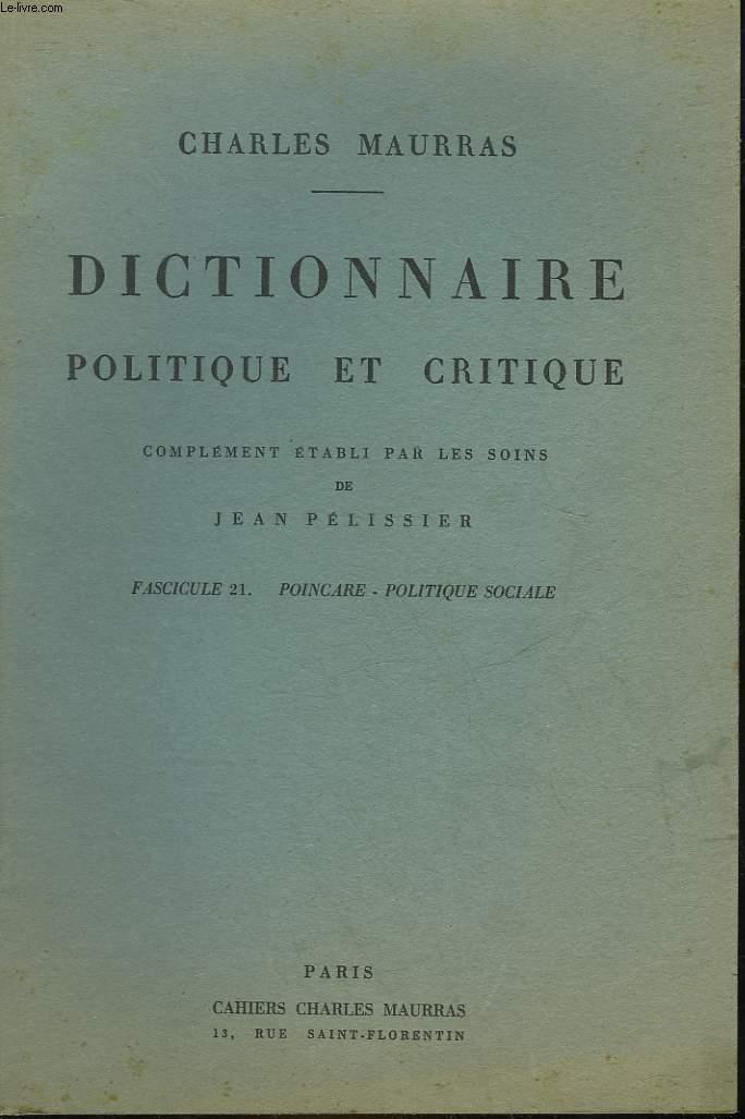DICTIONNAIRE POLITIQUE ET CRITIQUE - FASCICULE 21 - POINCARE - POLITIQUE SOCIALE