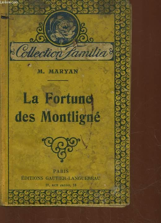 LA FORTUNE DES MONTLIGNE