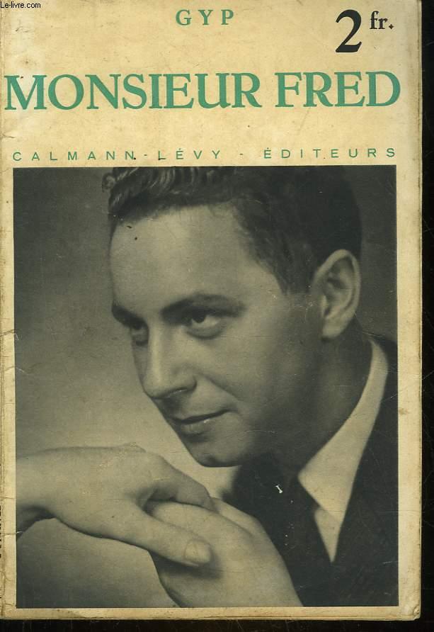 MONSIEUR FRED