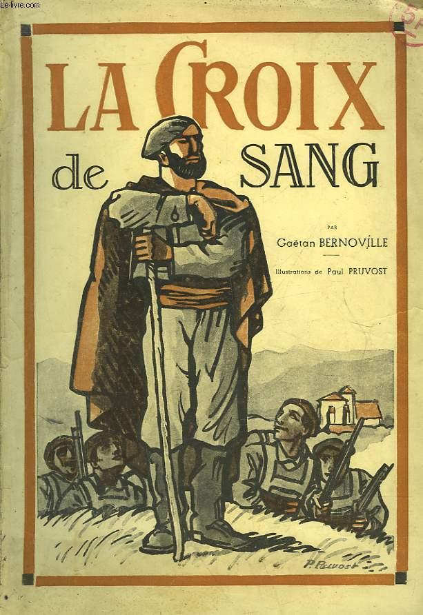 LA CROIX DE SANG - HISTOIRE DU CURE SANTA-CRUZ