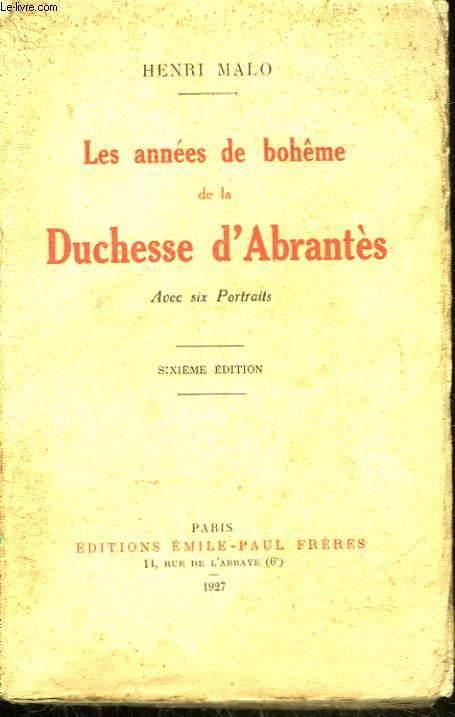 LES ANNEES DE BOHEME DE LA DUCHESSE D'ABRANTES
