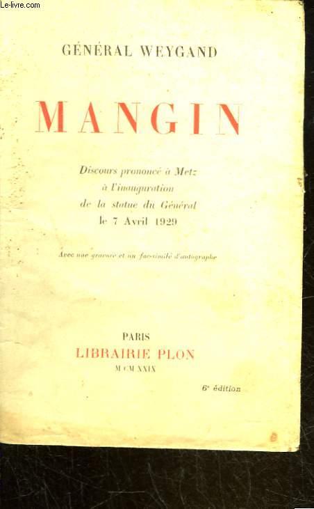 MANGIN - DISCOURS PRONONCE A METZ A L'INAUGURATION DE LA STATUE DU GENERAL LE 7 AVRIL 1929