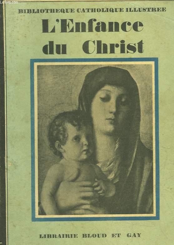 L'ENFANCE DU CHRIST ET SA VIE CACHEE