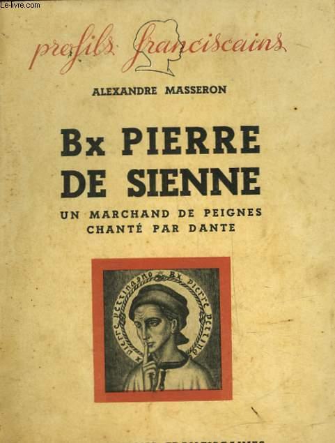 BX PIERRE DE SIENNE - UN MARCHAND DE PEIGNES CHANTE PAR DANTE