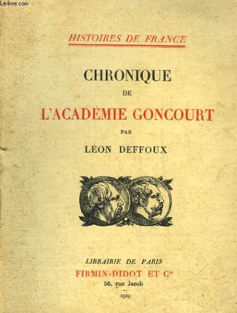 CHRONIQUE DE L'ACADEMIE GONCOURT