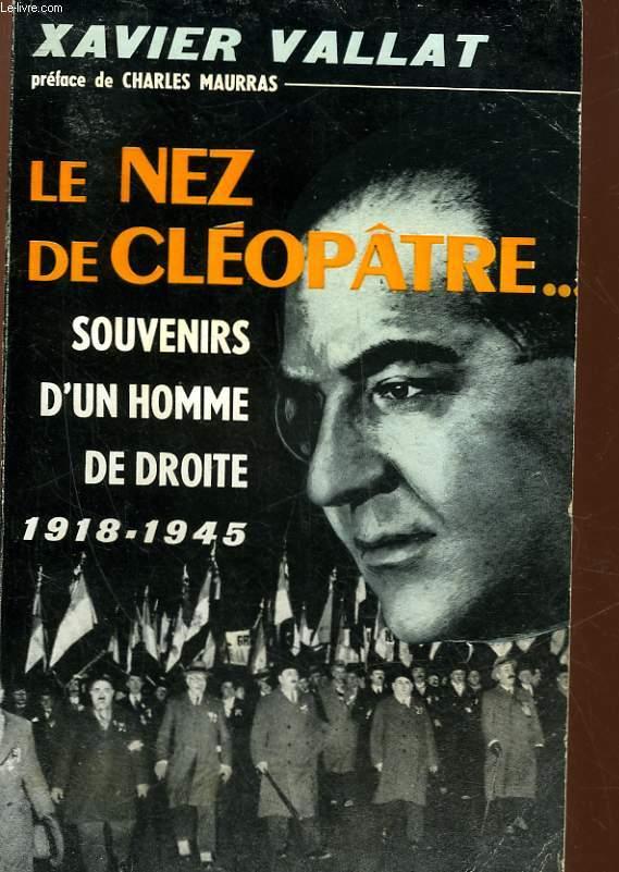 LE NEZ DE CLEOPATRE - SOUVENIRS D'UN HOMME DE DROTIE (1919-1944)