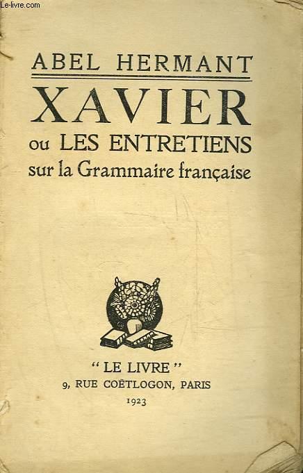 XAVIER OU LES ENTRETIENS SUR LA GRAMMAIRE FRANCAISE