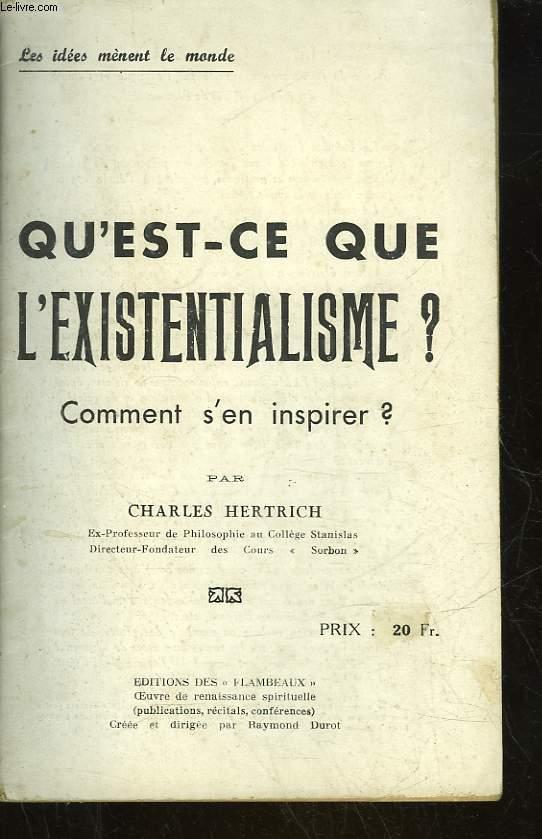 QU'EST-CE QUE L'EXISTENTIALISME? COMMENT S'EN INSPIRER?