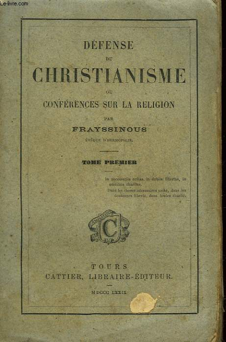 DEFENSE DU CHRISTIANISME OU CONFERENCES SUR LA RELIGION - TOME 1