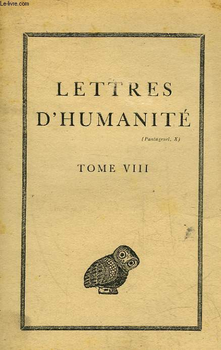 LETTRES D'HUMANITE - TOME 8