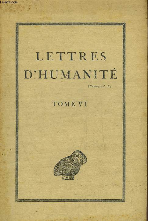 LETTRES D'HUMANITE - TOME 6