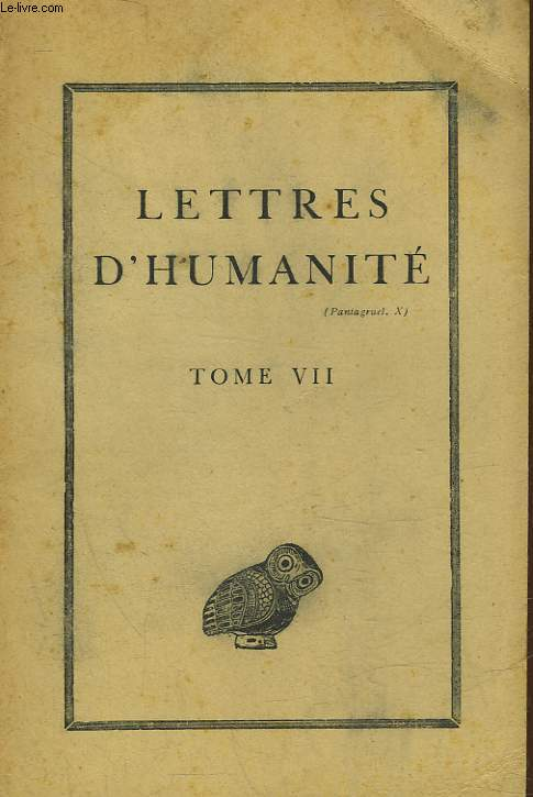 LETTRES D'HUMANITE - TOME 7