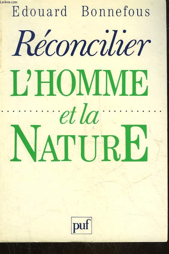 RECONCILIER L'HOMME ET LA NATURE