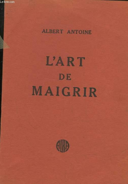 L'ART DE MAIGRIR