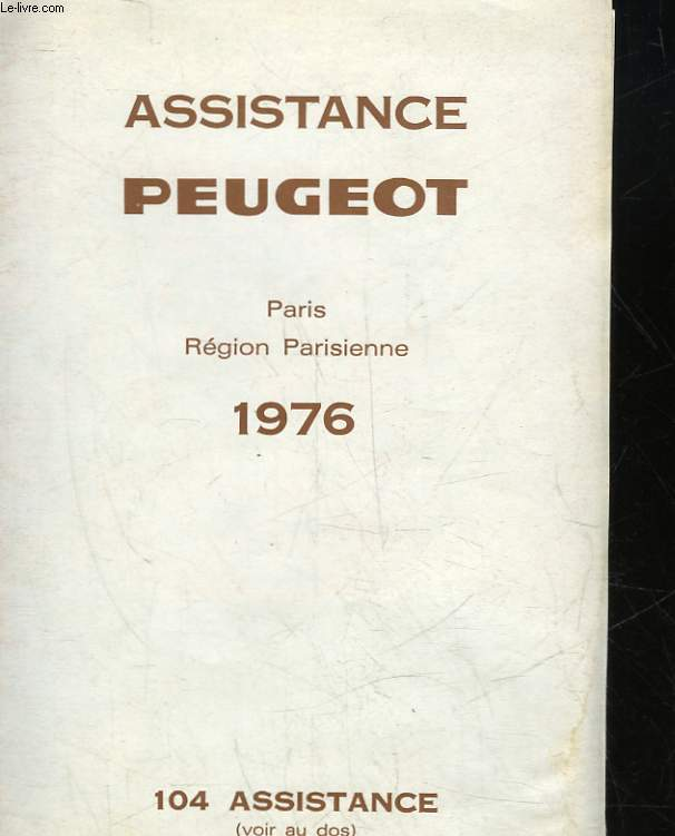 ASSISTANCE PEUGEOT - PARIS - REGION PARISIENNE 1976 - 104 ASSISTANCE