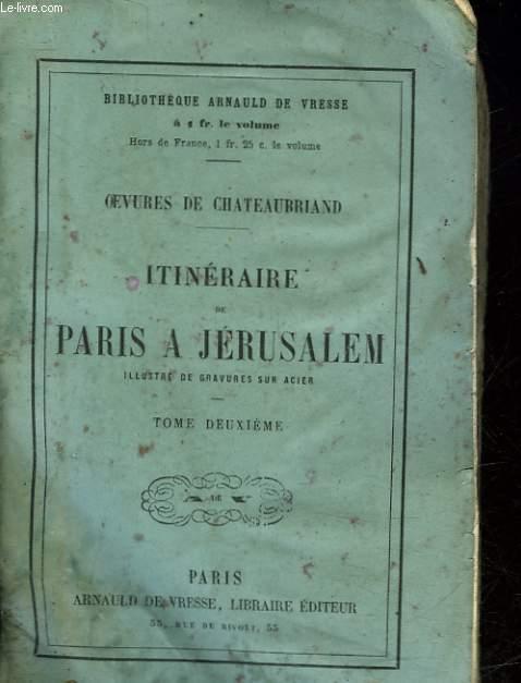 ITINERAIRE DE PARIS A JERUSALEM - TOME 2