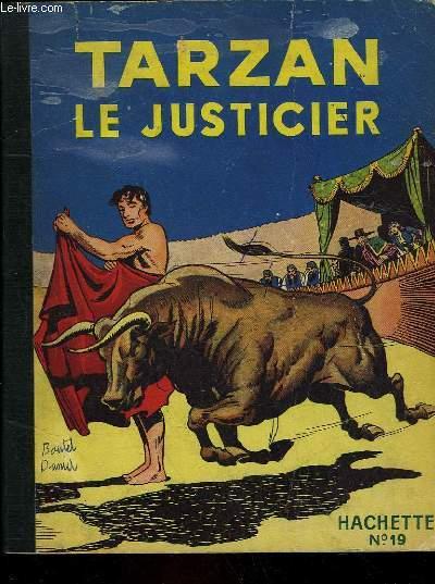TARZAN - N°19 - TARZA LA JUSTICIER