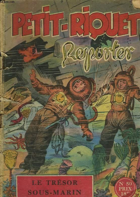 PETIT-RIQUET REPORTER - N°50