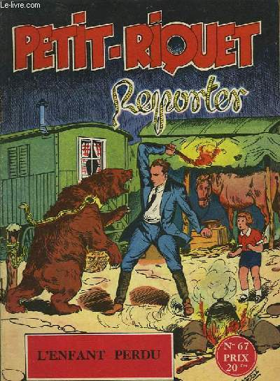 PETIT-RIQUET REPORTER - N°67 - L'ENFANT PERDU