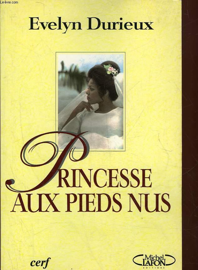 PRINCESSE AUX PIEDS NUS