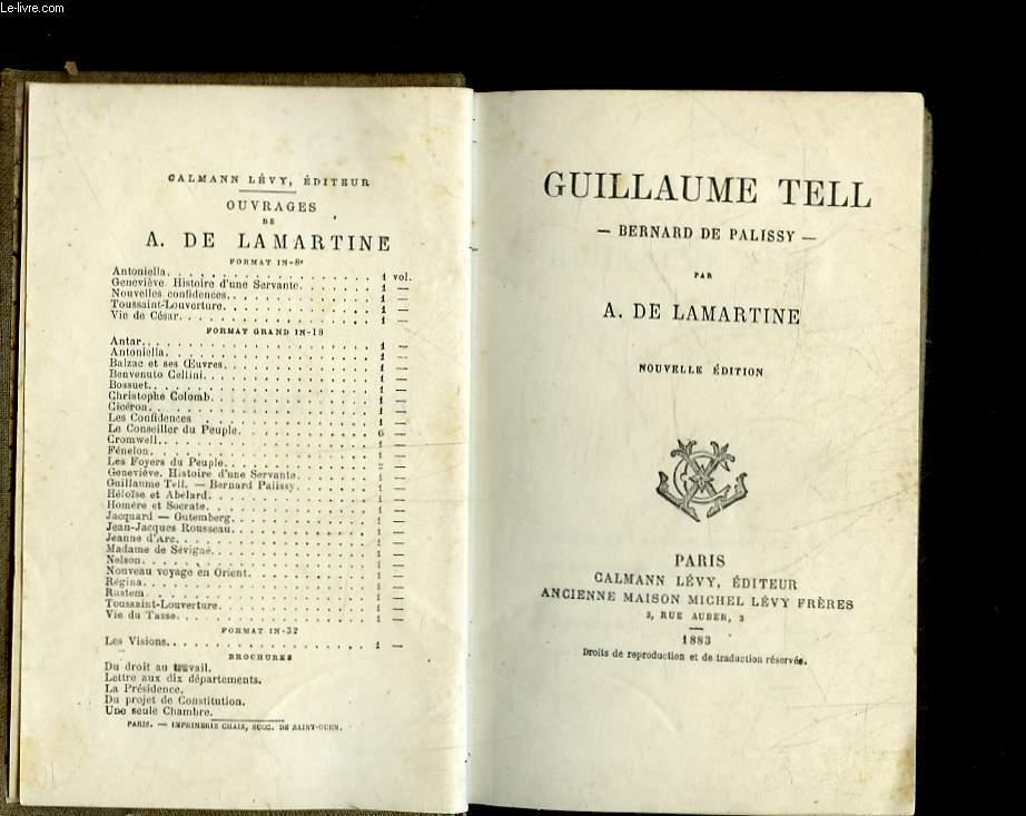GUILLAUME TELL - BERNARD DE PALISSY