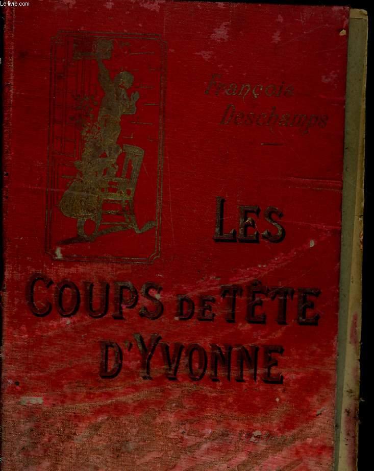LES COUPS DE TETE D'YVONE