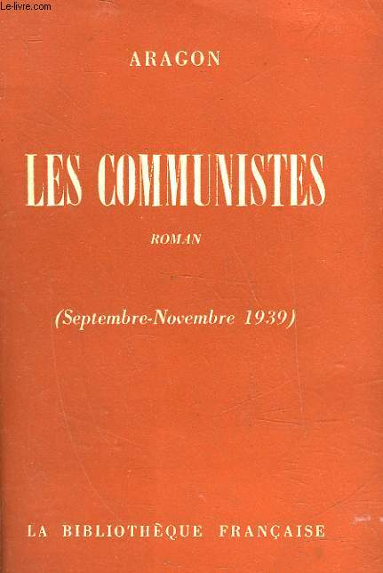 LES COMMUNISTES - SEPTEMBRE NOVEMBRE 1939