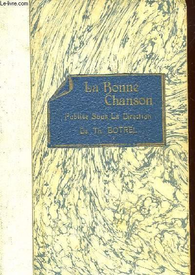 LA BONNE CHANSON REVUE DU FOYER, LITTERAIRE ET MUSICALE