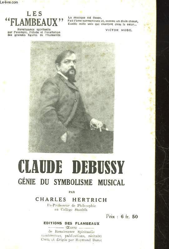 LES FLAMBEAUX - CLAUDE DEBUSSY GENIE DU SYMBOLISME MUSICAL