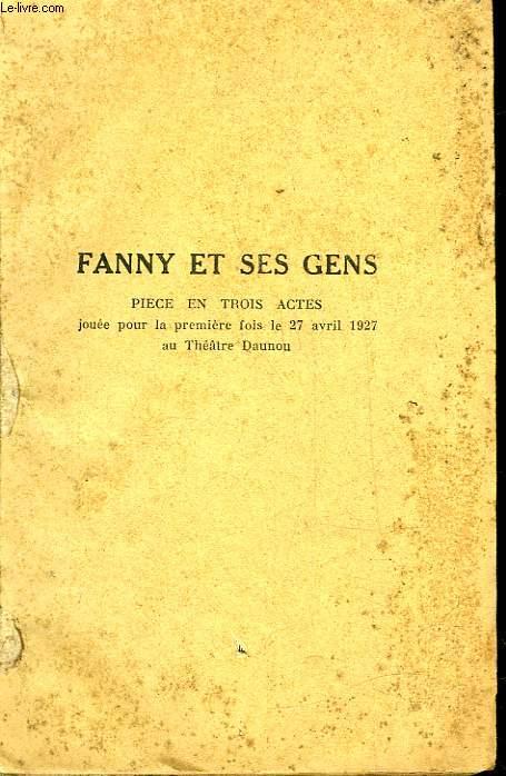 FANNY ET SES GENS - COMEDIE EN 3 ACTES