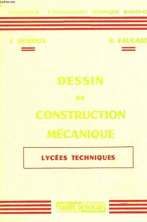 DESSIN DE CONSTRUCTION MECANIQUE - LYCEES TECHNIQUES