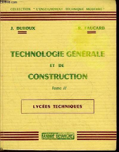 TECHNOLOGIE GENERALE ET CONSTRUCTION - TOME 2