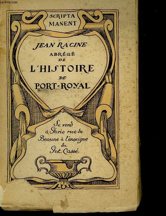 ABREGE DE L'HISTOIRE DE PORT-ROYAL