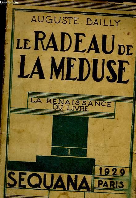 LE RADEAUX DE LA MEDUSE