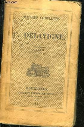 OEUVRES COMPLETES DE C. DELAVIGNE - TOME 2