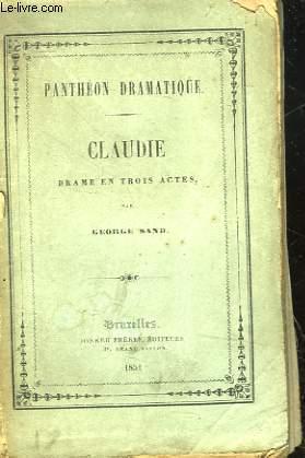 CLAUDIE - DRAME EN 3 ACTES
