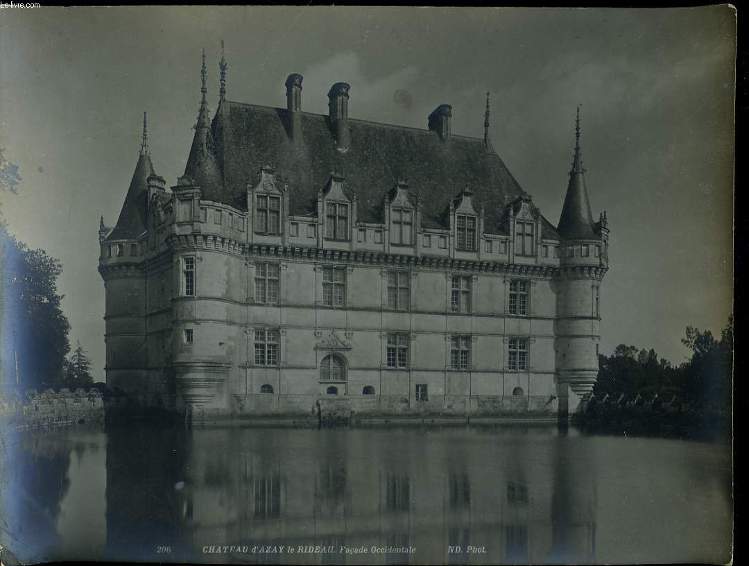 1 PHOTO ANCIENNE EN NOIR ET BLANC - CHATEAU D'AZAY LE RIDEAU, FACADE OCCIDENTALE - N°206