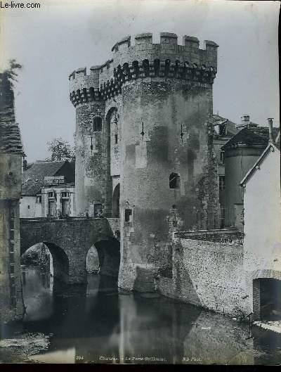1 PHOTO ANCIENNE EN NOIR ET BLANC -  CHARTRES, LA PORTE GUILLAUME - N°284