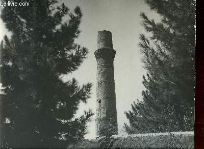 1 PHOTO ANCIENNE EN NOIR ET BLANC - A MINARET OF HERAT - AFGHANISTAN
