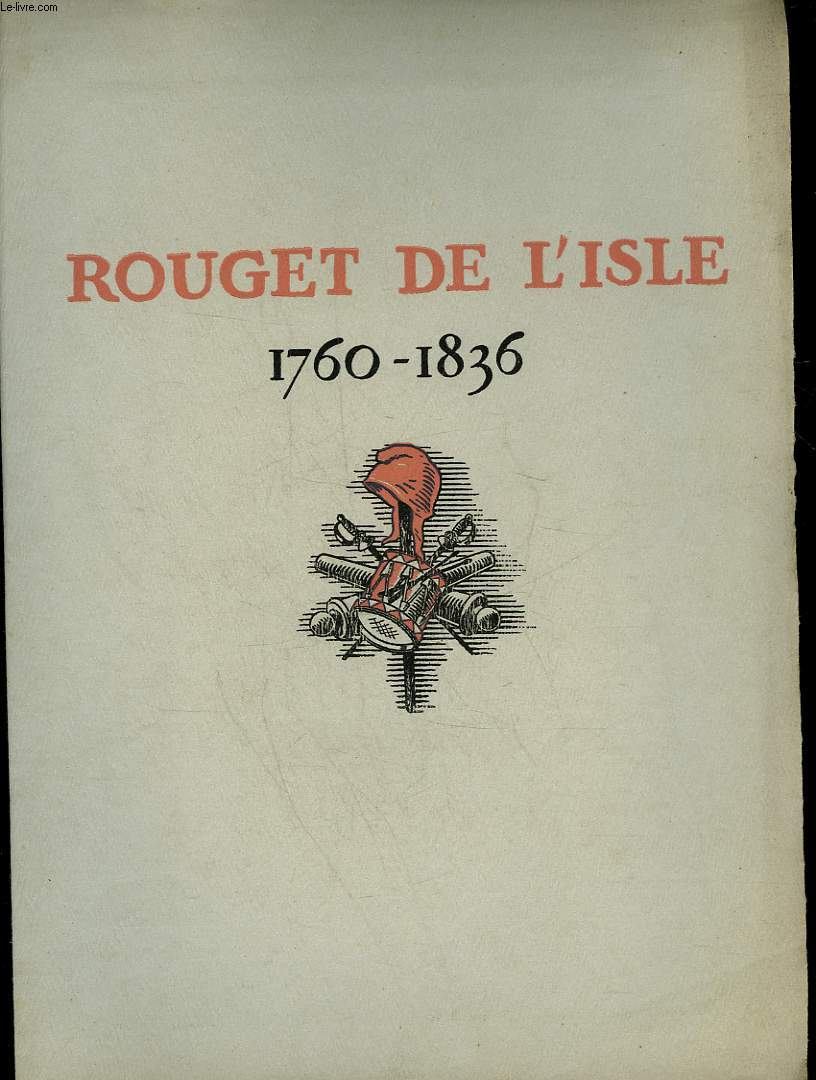 ROUGET DE L'ISLE 1760 - 1836