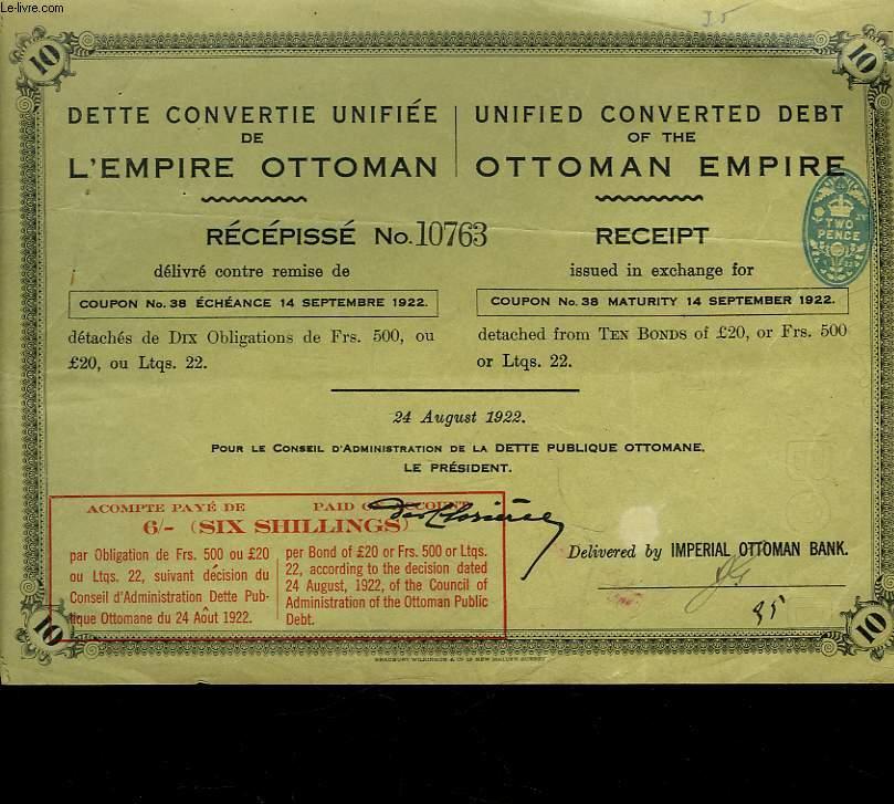 1 DETTE CONVERTIE UNIFIEE DE L'EMPIRE OTTOMAN - RECEPISSE
