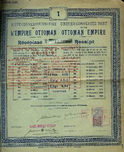 1 DETTE CONVERTIE UNIFIEE DE L'EMPIRE OTTOMAN - RECEPISSE N°12769