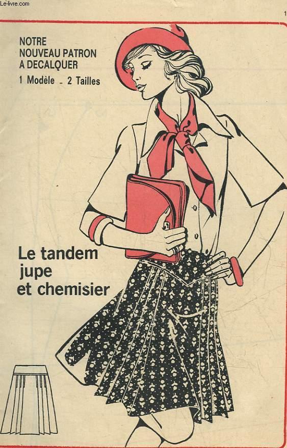 1 PATRON :  LE TEMDEM JUPE ET CHEMISIER - TAILLE 38 ET 42